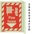 Jalite Fire Hose Flag Mounted Sign
